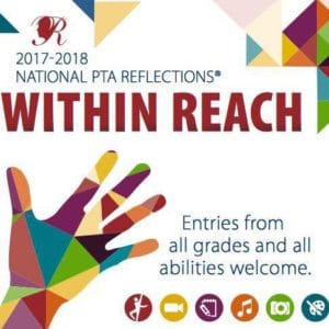 National PTA Reflections - Within Reach - Entries from all grades and all abilities welcome