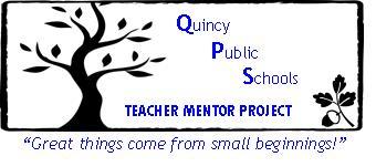 Teacher Mentor Project - Quincy Public Schools